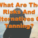 tanning_risks and alternatives