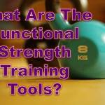 functional strength training tools