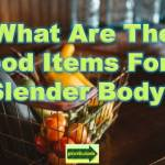 food items_slender