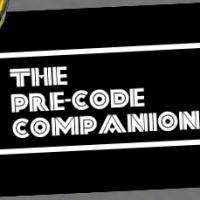 The Pre-Code Companion