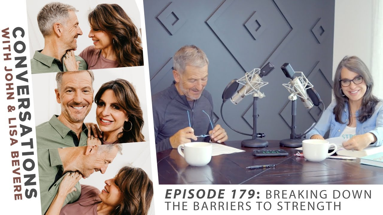 PODCAST-Conversations-with-John-amp-Lisa-Ep.-179-Breaking-Down-the-Barriers-to-Strength