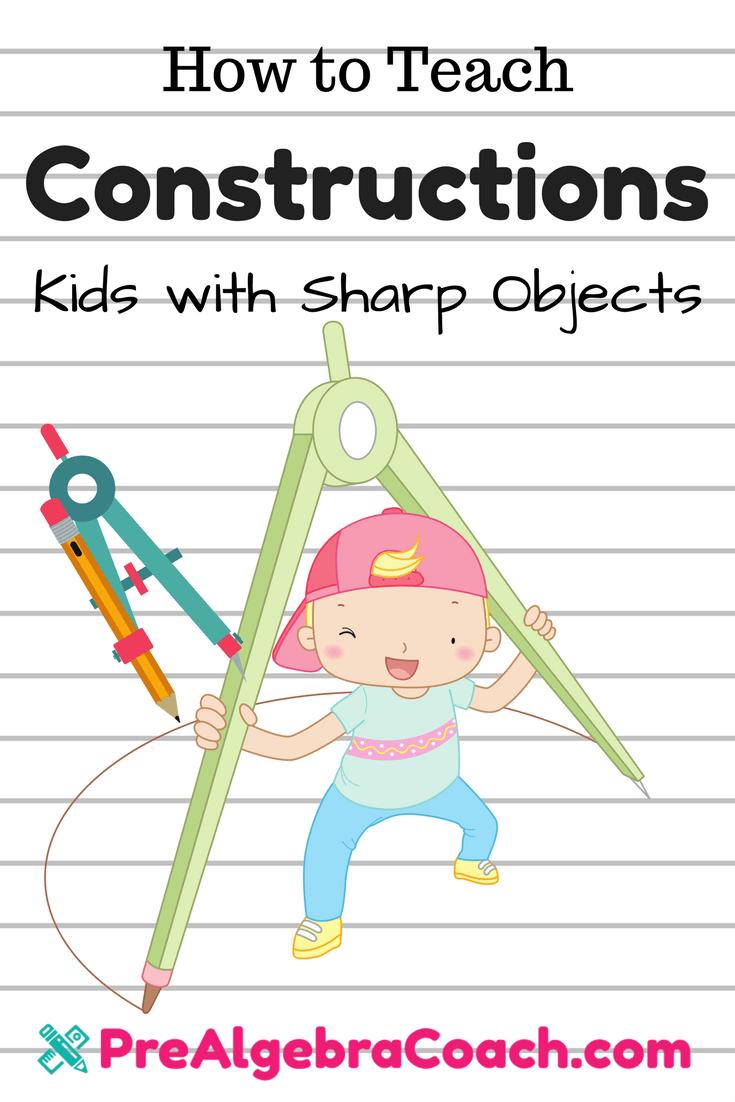 Constructions - Pre-Algebra - Geometry