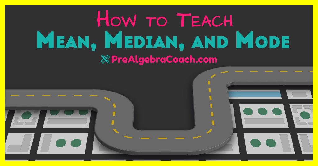 How to Teach Mean, Median, and Mode