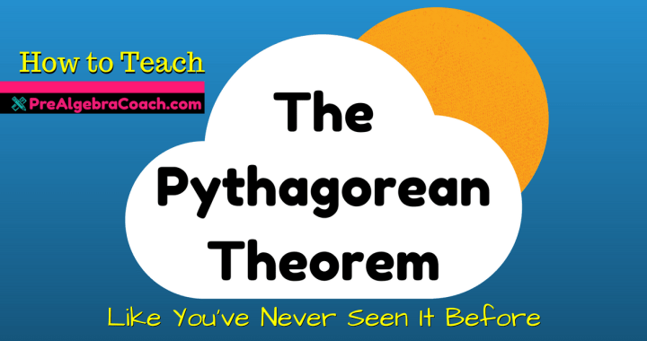 The Pythagorean Theorem - Pre-Algebra