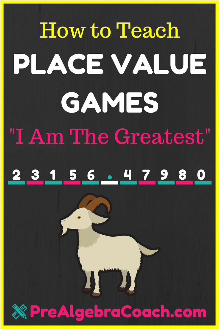 Place Value Games - PreAlgebra - I am the Greatest