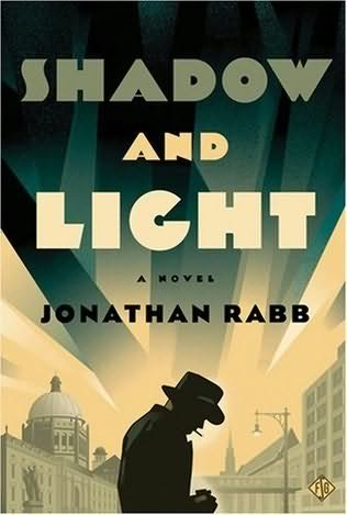 Luces y Sombras, Jonathan Rabb