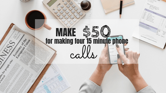 Make £40 for making four 15 minute phone calls today