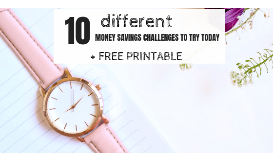 10 Different Money Saving Challenges to try+ Free Printables