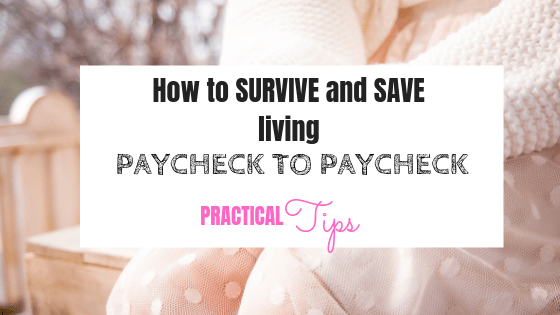 How to survive and save living paycheck to paycheck