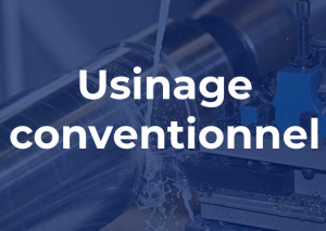 Conventional machining : our services