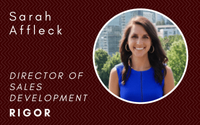 """Why Rigor Teaches New SDRs The Critical """"Why"""" Behind The Role: In Conversation With Sarah Affleck"""
