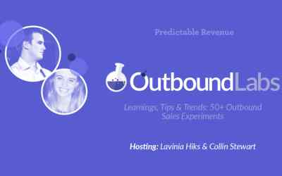 Predictable Revenue Launches Outbound Labs Video Series: Learnings, Tips, and Trends From More Than 50 Innovative Outbound Sales Experiments