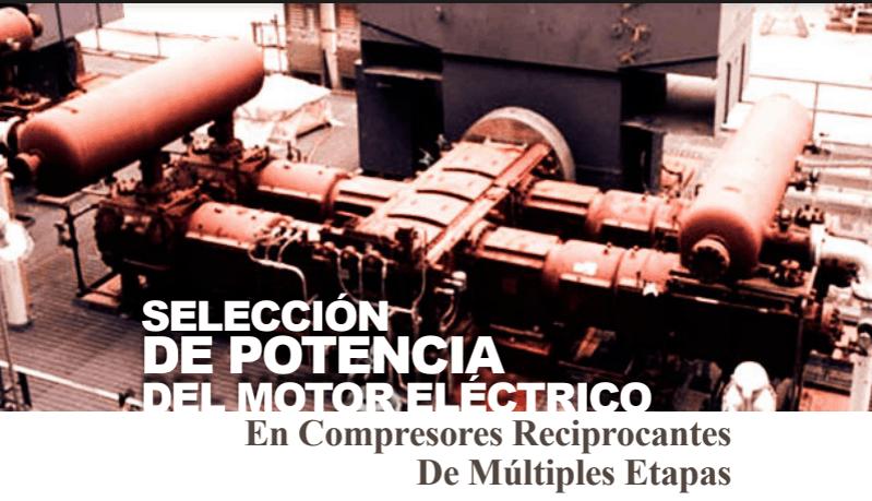 Potencia de motor eléctrico en compresores reciprocantess