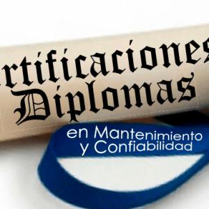 Certificaciones &  Diplomas en Mantenimiento y confiabilidad
