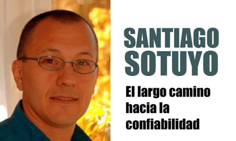 Santiago Sotuyo: El largo camino hacia la Confiabilidad