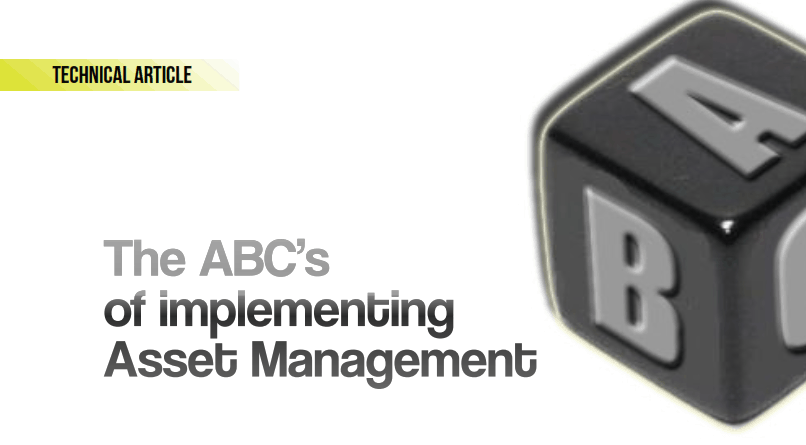 The ABC's of implementing Asset Management