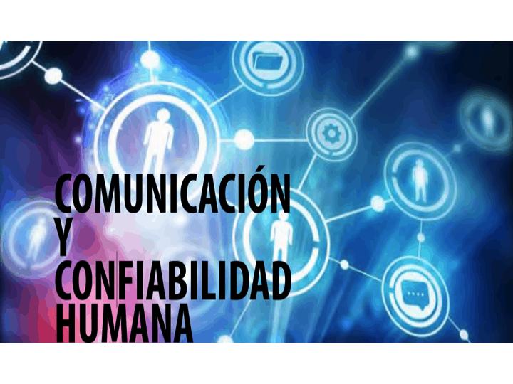Comunicación y Confiabilidad Humana0 (0)