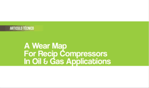 A Wear Map for Recip Compressors in Oil & Gas Applications