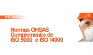 Normas OHSAS Complemento de ISO 9000 e ISO 14000