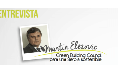 Martín Elezovic: Green Building Council para una Serbia sostenible