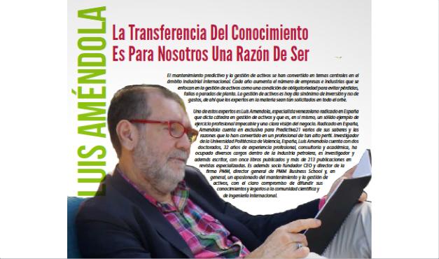 Luis Amendola: La Transferencia del Conocimiento es para Nosotros una Razón de Ser