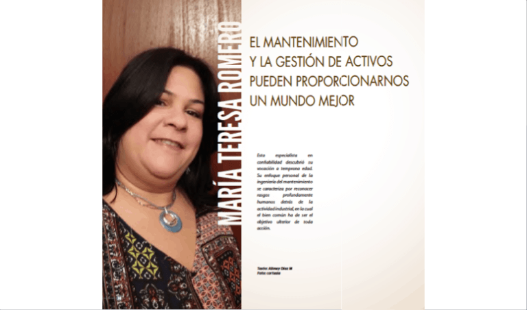 María Teresa Romero: El Mantenimiento y la Gestión de Activos pueden Proporcionarnos un Mundo Mejor