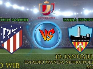 Prediksi Bola Atletico Madrid VS Lleida Esportiu 10 Januari 2018