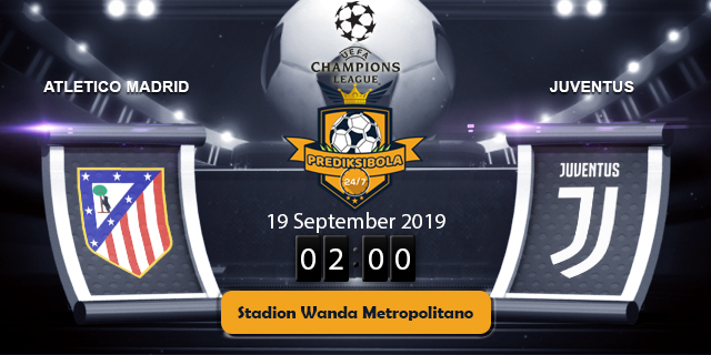 PREDIKSI BOLA JITU ATLETICO MADRID VS JUVENTUS 19 SEPTEMBER 2019