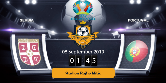 PREDIKSI BOLA JITU SERBIA VS PORTUGAL 8 SEPTEMBER 2019