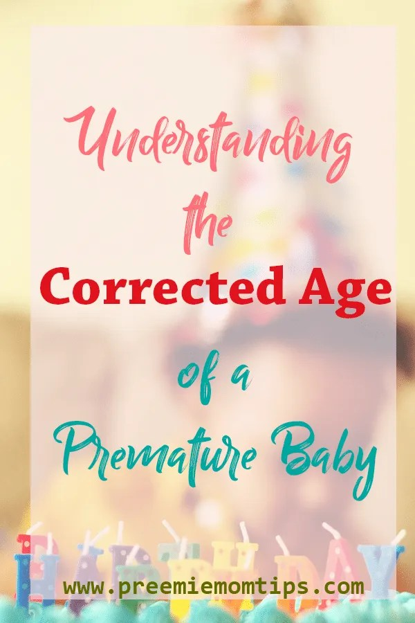 Understanding Corrected Age of a Preemie Baby