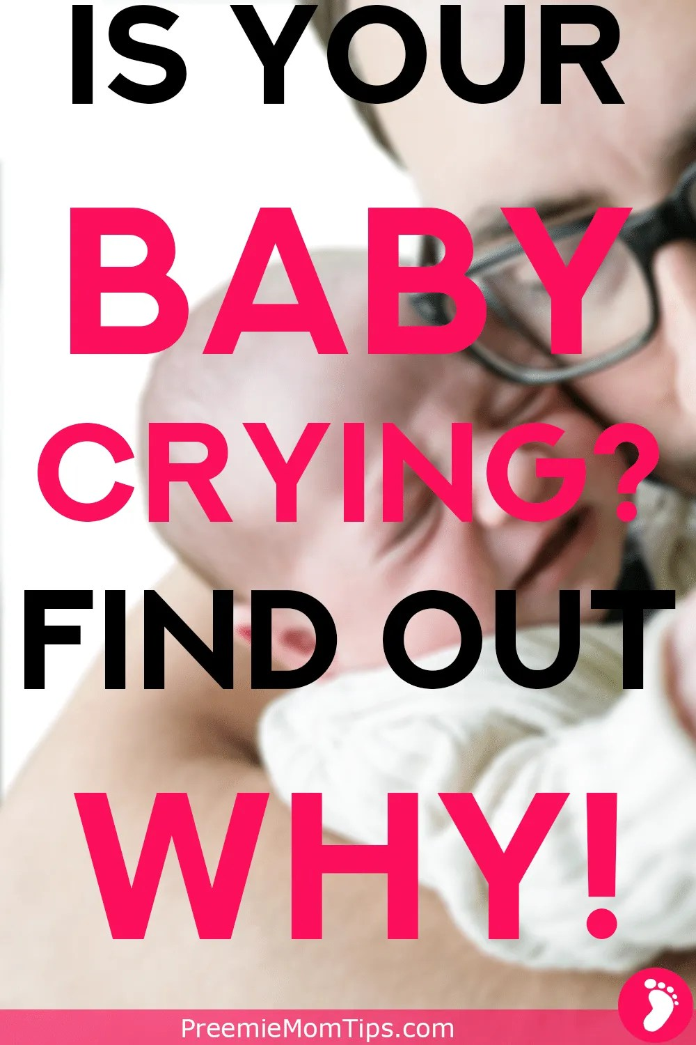 Is your baby crying? Find out why! All about identifying why you're baby is crying to help you and all new parents soothe and calm their crying babies!