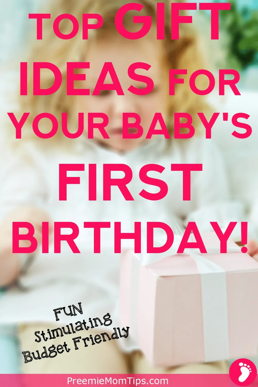 Fun, Stimulating, budget friendly gifts that every baby will enjoy for years to come! Have a perfect first birthday for your perfect baby!