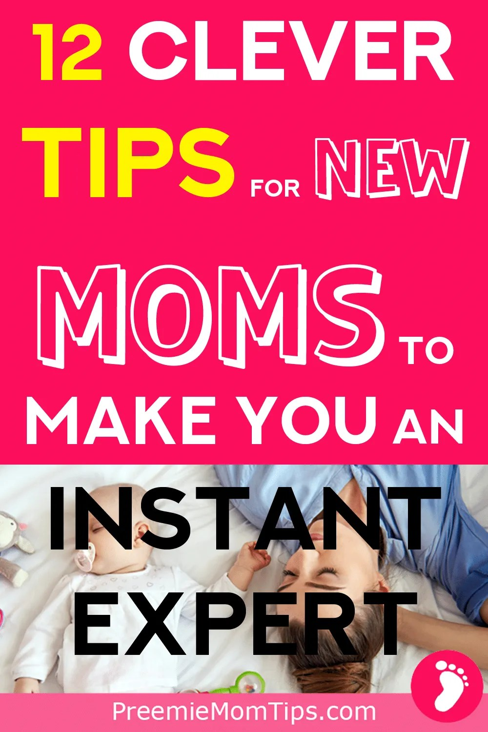 Don't miss out on these 12 super clever newborn baby hacks to kickstart you on your new parent adventure!