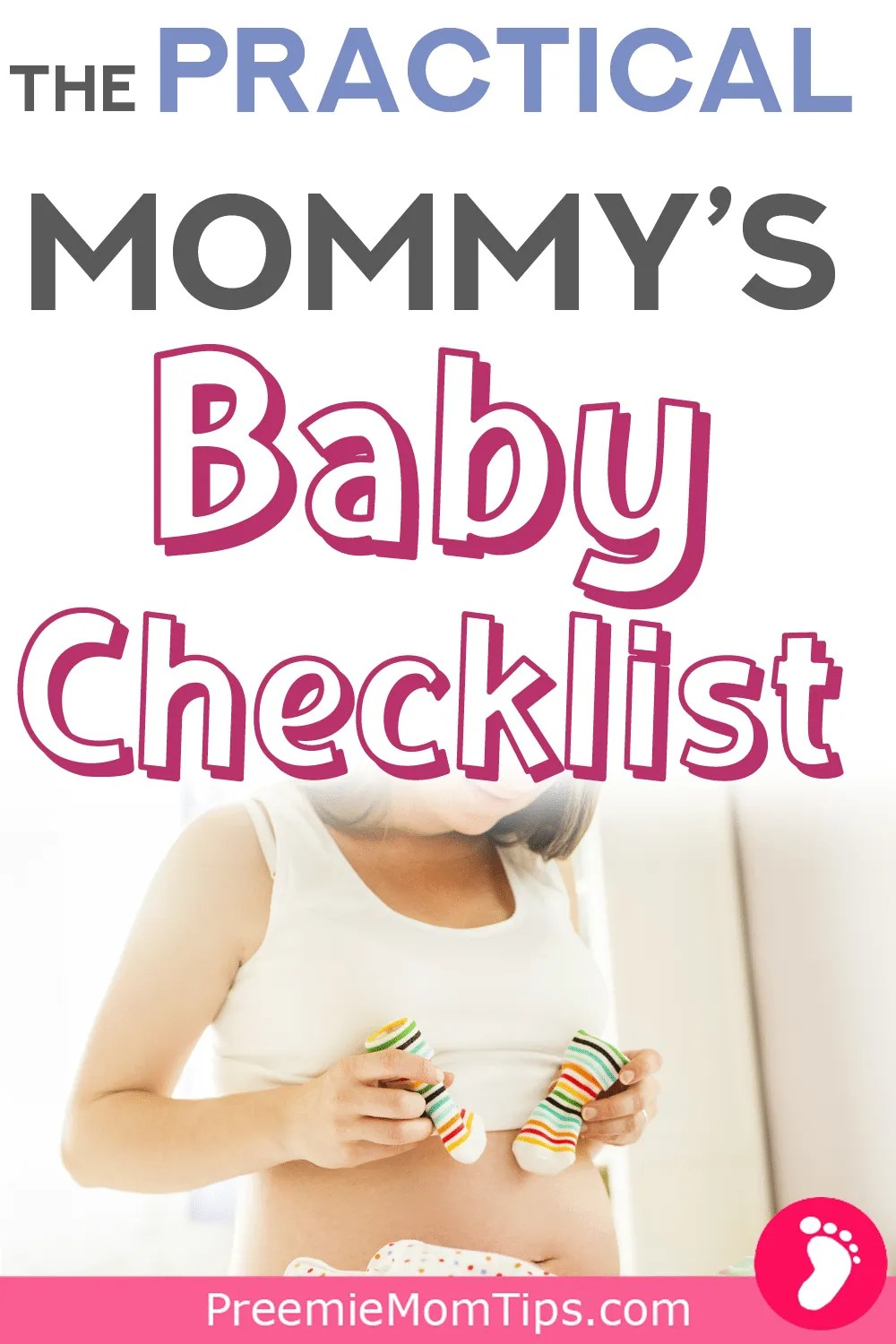 Get every item you need for your baby checklist with this practical guide for new and experienced mommies!