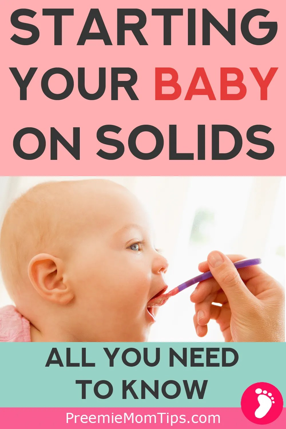 Everything you need to know about starting your baby on solids. A complete guide for new moms and dads.