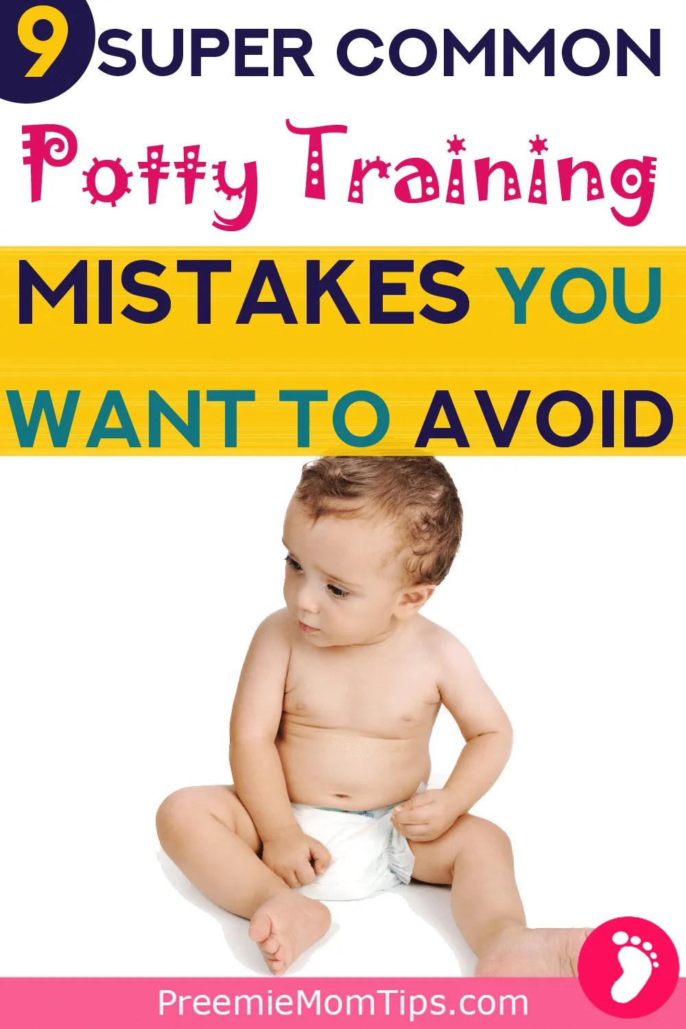 Potty train like a boss by avoiding these super common mistakes most parents make when potty training their toddlers