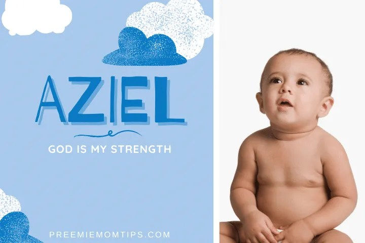 Aziel is a trending name for baby boys.