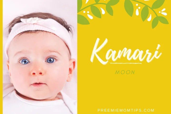 "Kamari is a trending name for baby girls that means ""Moon""."