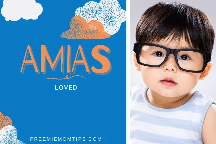 Amias is one of the top trending names for baby boys.