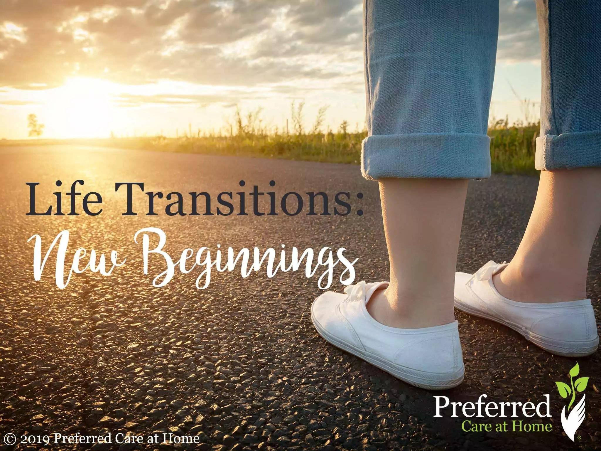 Life Transitions New Beginnings
