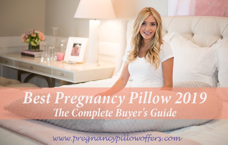 Top 15 Best Pregnancy Pillows 2020 Reviews – Expert Buyer Guide