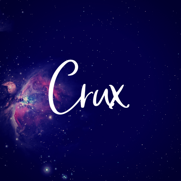 Crux. Space baby boy name inspired by the constellations.