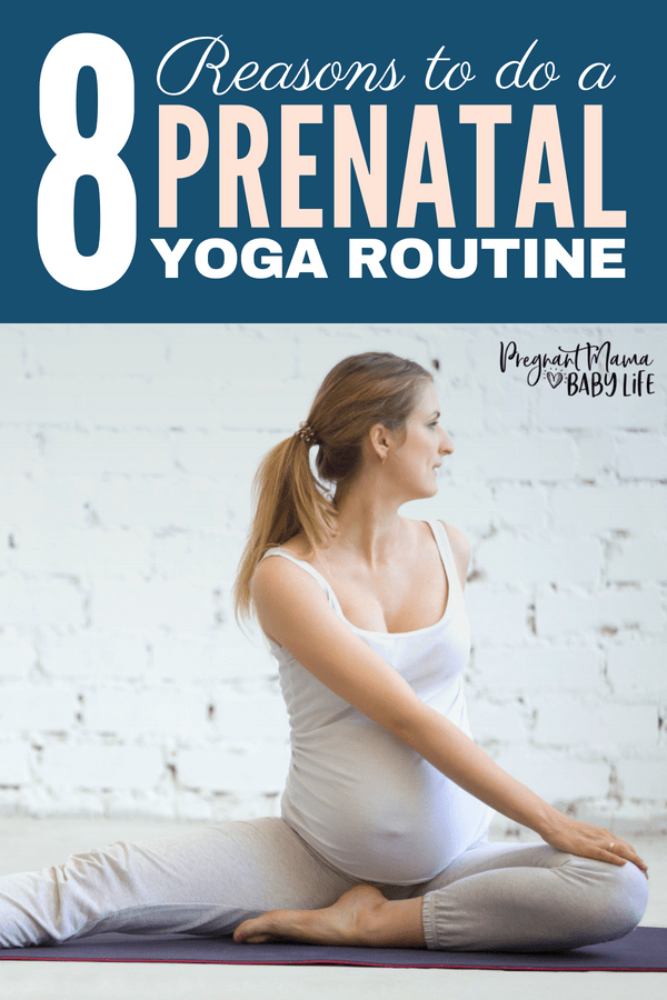 Prenatal yoga benefits for mom and baby. Why you should start a yoga routine during pregnancy and how it can help you have a healthy pregnancy, and ease labor and delivery