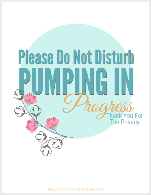 Pumping in Progress door sign. Free printable pumping sign for mom's returning to work.