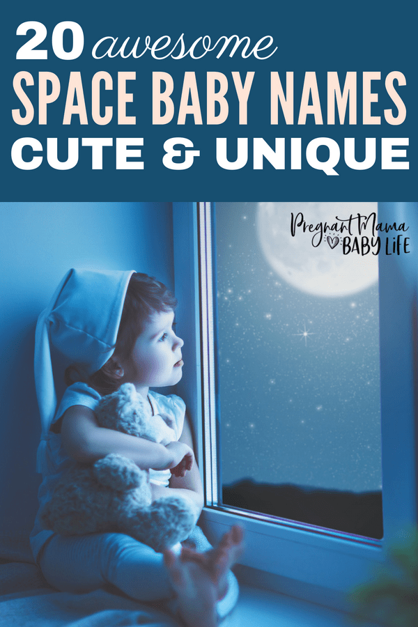 Super cute space baby names. These space themed baby names are so cute and unique.