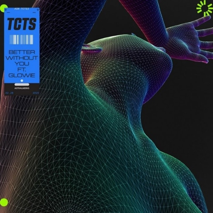 """TCTS Releases New Track, """"Better Without You"""" Featuring Glowie ..."""