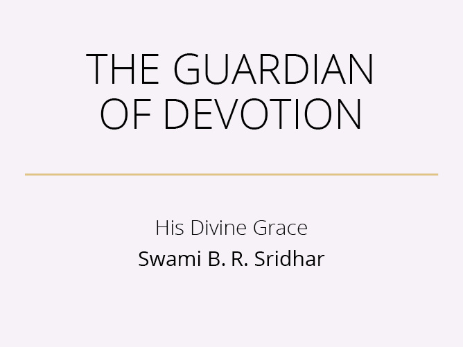 The Guardian of Devotion