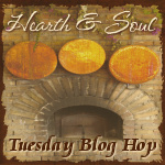 Hearth & Soul Blog Hop
