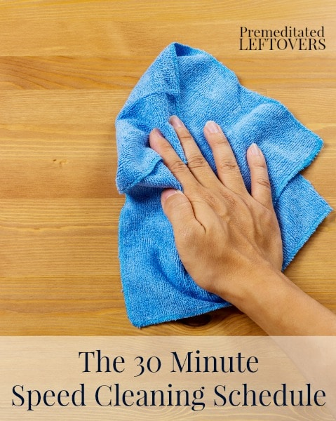 This 30 Minute Speed Cleaning Schedule is perfect for getting your house clean fast and efficiently on days when you don't have a lot of time to clean.