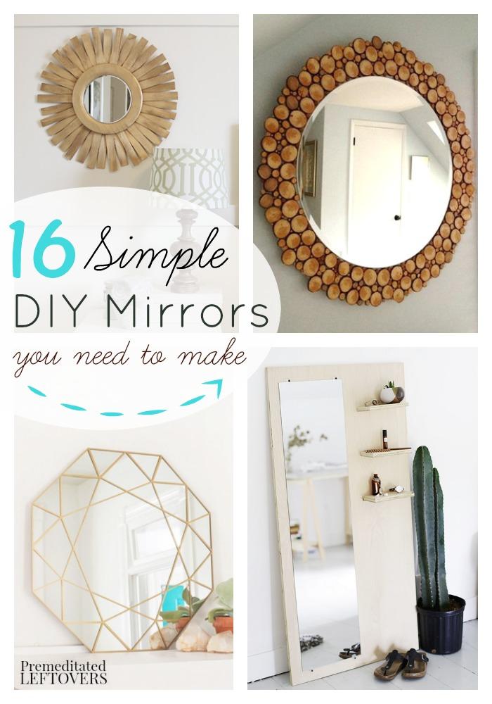 16 DIY Mirror Tutorials
